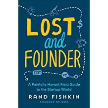 Lost and Founder by RandFishkin