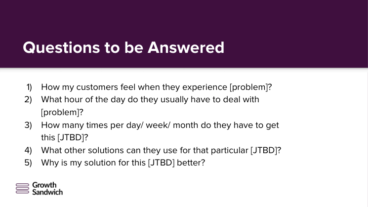 Questions to be Answered for the JTBD Framework