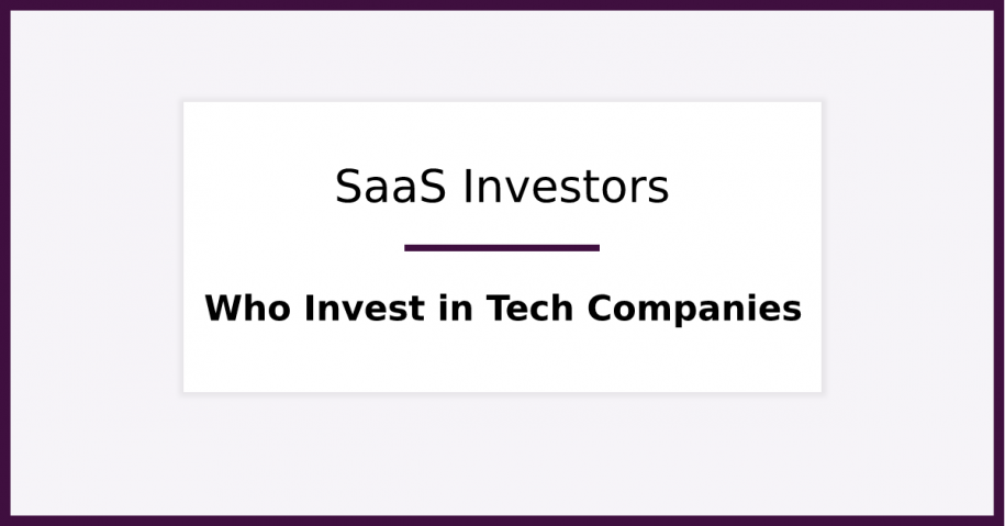 30 SaaS Investors That Invest in Startups Like Yours (Right Now). Featured image for blog post.
