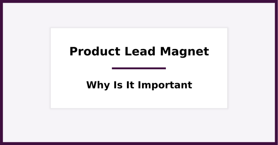What is a product lead magnet. Featured image for blog post.